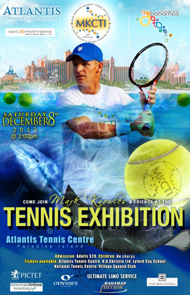 ... Mark Knowles, invites you to join him and his friends at Atlantis for an exciting weekend of events, including a tennis exhibition featuring special ...