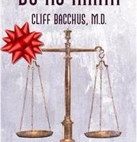 Book by Cliff Bacchus M.D.