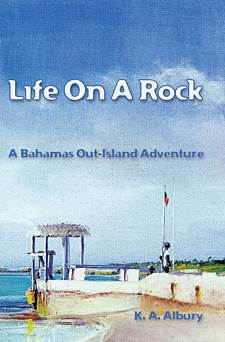 Life on a rock by K.A. Albury